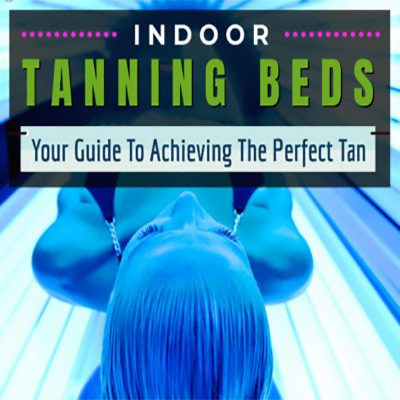 INDOOR TANNING BEDS